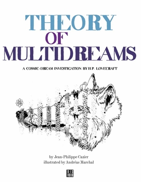 Theory of MultiDreams
