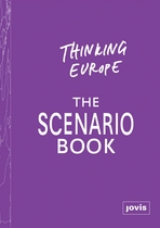 Thinking Europe: The Scenario Book