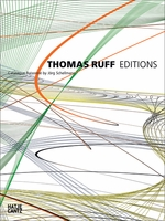 Thomas Ruff: Editions 1988–2014