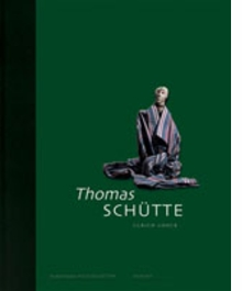 Thomas Schütte: Collector's Choice Vol. 2