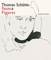 Thomas Schütte: Faces and Figures