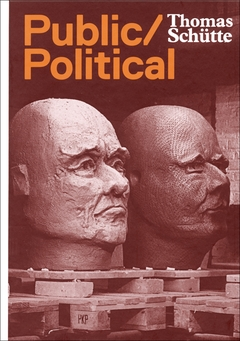Thomas Schütte: Public Political Works