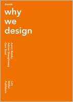 Thonik: Why We Design