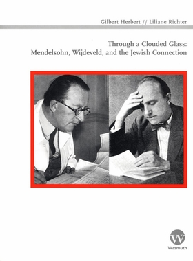 Through a Clouded Glass: Mendelsohn, Wijdeveld and the Jewish Connection