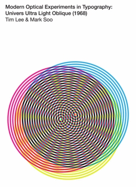 Tim Lee & Marc Soo: Modern Optical Experiments in Typography
