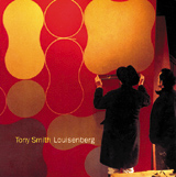 Tony Smith: Louisenberg
