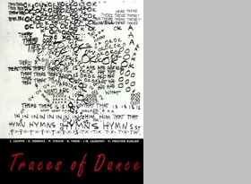 Traces Of Dance: Choreographers' Drawings And Notations