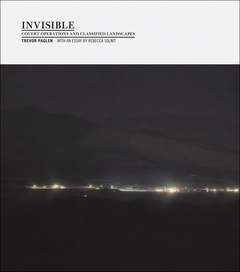 Trevor Paglen: Invisible