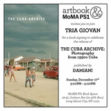 Tria Giovan to launch The Cuba Archive at Artbook @ MoMA PS1