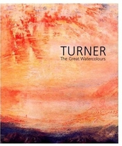 Turner: The Great Watercolours