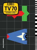 Francesco Vezzoli: TV 70