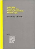 Under Siege: Four African Cities-Freetown, Johannesburg, Kinshasa, Lagos
