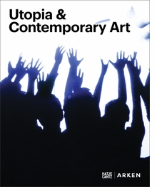 Utopia & Contemporary Art