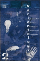 Variantology 2: On Deep Time Relations of Arts, Sciences and Technologies