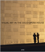 Visual Art in the Oslo Opera House
