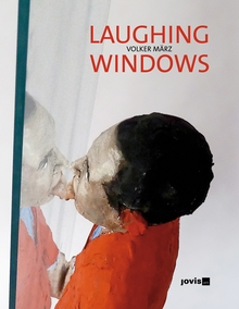 Volker März: Laughing Windows