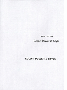 Wade Guyton: Color, Power & Style