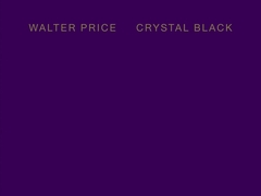 Walter Price: Crystal Black