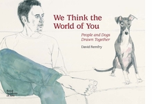 We Think the World of You: People and Dogs Drawn Together