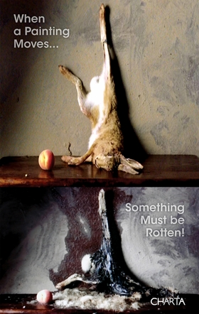 When a Painting Moves... Something Must Be Rotten!