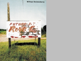 William Christenberry: Disappearing Places