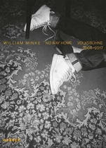 William Minke: No Way Home