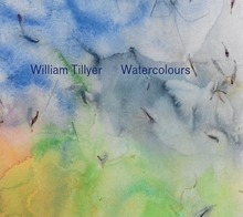 William Tillyer: Watercolours