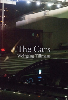 Wolfgang Tillmans: The Cars