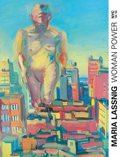 Woman Power: Maria Lassnig in New York 1968–1980