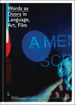 Words as Doors in Language, Art, Film