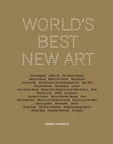 World's Best New Art: Unreal Projects