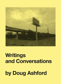Writings and Conversations by Doug Ashford