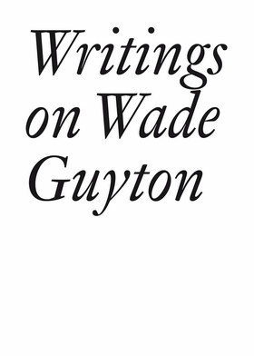 Writings on Wade Guyton