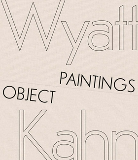 Wyatt Kahn: Object Paintings