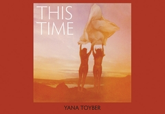 Yana Toyber: This Time