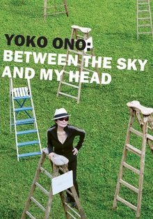 Yoko Ono: Between the Sky and My Head