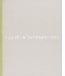 Yun-Fei Ji: The Empty City