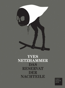 Yves Netzhammer: The Refuge for Drawbacks