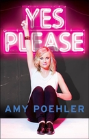 Amy Poehler autographed Yes Please hardcover signed first edition book