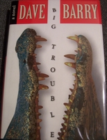 Dave Barry autographed Big Trouble hardcover book