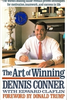 Dennis Conner autographed The Art of Winning first edition hardcover book