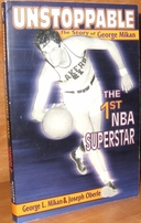 George Mikan autographed Unstoppable softcover book