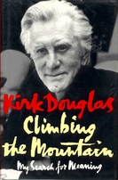 Kirk Douglas autographed Climbing the Mountain hardcover book
