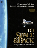 Sally Ride autographed To Space And Back softcover book