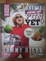 Sammy Hagar autographed Are We Having Any Fun Yet? hardcover book
