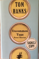 Tom Hanks autographed Uncommon Type hardcover first edition book