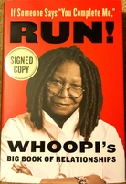 Whoopi Goldberg autographed If Someone Says You Complete Me, RUN! hardcover book