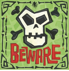 beware! wall art