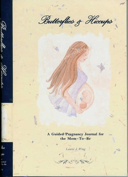 butterflies & hiccups guided pregnancy journal