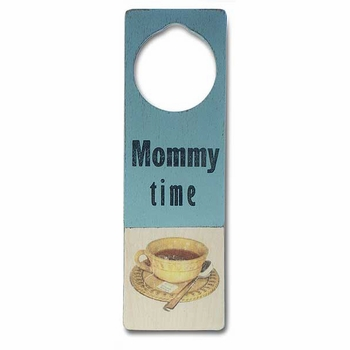 mommy time door sign
